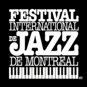 Festival International de Jazz de Montréal.
