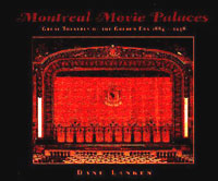 Montreal Movie Palaces: Great Theatres of the Golden Era, 1884-1938.