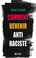 Comment devenir antiraciste