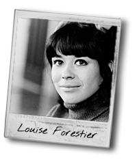 Louise Forestier.