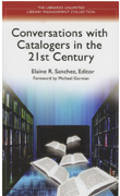 Page couverture de Conversations with Catalogers in the 21st Century